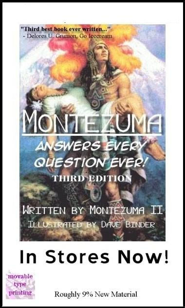 Montezuma Answers Questions