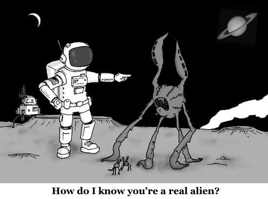 How do I know you're a real alien?