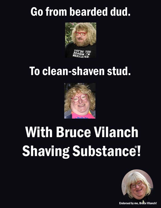 Bruce Vilanch Shaving Substance